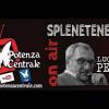 Splenetenetonete di venerdì 16 giugno 2017, su Radio Potenza Centrale